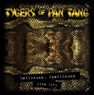 "TYGERS OF PAN TANG - ""Hellbound Spellbound - Live 1981   (2LP)"