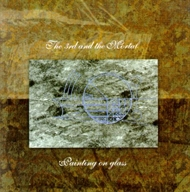 3rd & The Mortal - Painting On Glass (CD)