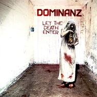 "DOMINANZ - ""Let The Death Enter""    (LP)"