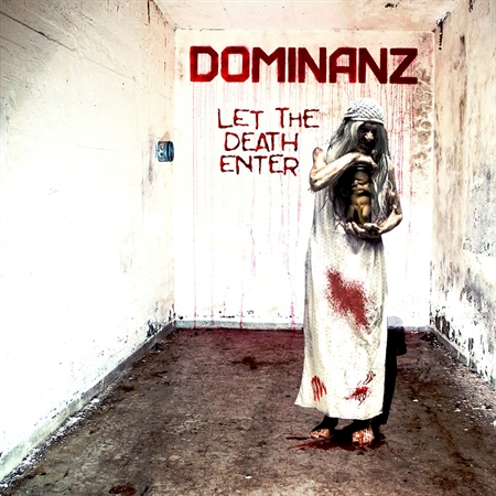 "DOMINANZ - ""Let The Death Enter""    (CD)"