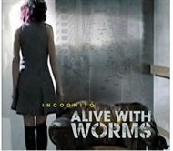 Alive With Worms - Incognito (CD)