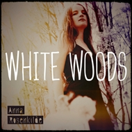 Anna Rosenkilde - White Woods (CD)