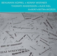 Benjamin Koppel, Alex Riel, etc. - A Way With Words (CD)