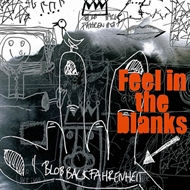 Blob Back Fahrenheit - Feel In The Blank (CD)