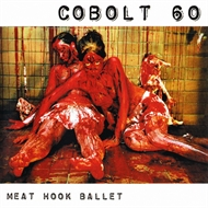 Cobolt 60 - Meat Hook Ballet (CD)