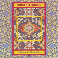 Cockpit Music - Solitude In Borderline (CD)