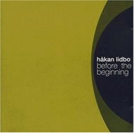 Håkan Lidbo - Before The Beginning (CD)