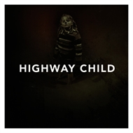 Highway Child - Highway Child (LP)