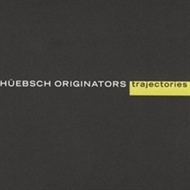 Hübsch Originators - Trajectories (CD)