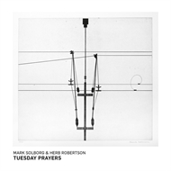 Mark Solborg & Herb Robertson - Tuesday Prayers (CD)
