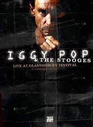 Iggy Pop & The Stooges - Live At Glastonbury Festival  (DVD)