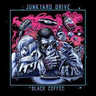 JUNKYARD DRIVE -  Black Coffee (LP)