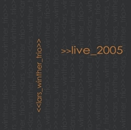 Lars Winther Trio - Live 2005 (CD)