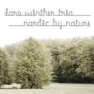 Lars Winther Trio - Nordic By Nature (CD)