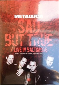 Metallica  - Sad But True / Live In Baltimore  (DVD)