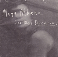 Maya Albana - God Bless Education (CD-single)