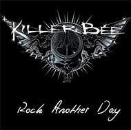 Killer Bee - Rock Another Day (CD)