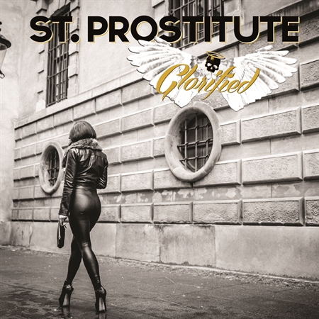 St. Prostitute - Glorified (CD)
