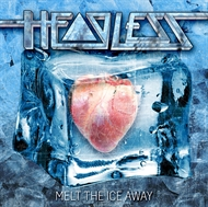 Headless - Melt The Ice Away (LP)