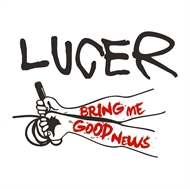 Lucer - Bring Me Good News (CD)