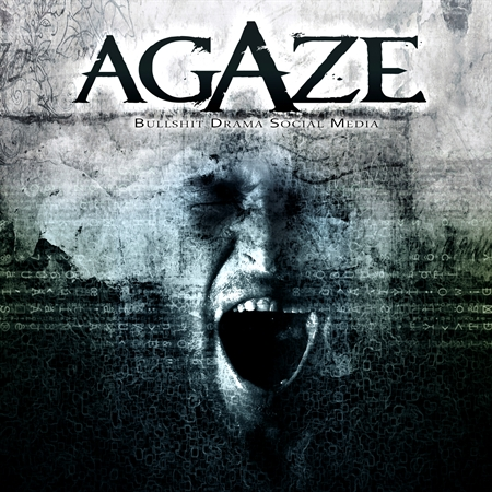 Agaze - Bullshit Drama Social Media (CD)