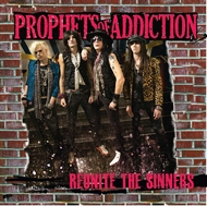 Prophets of Addiction - Reunite The Sinners (CD)