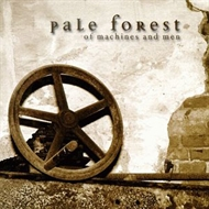 Pale Forest - Of Machines And Men (CD)