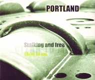 Portland - Stalking And Free (CD-single)