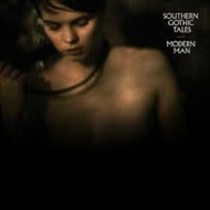 Southern Gothic Tales - Modern Man (CD)