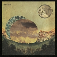 Bite the Bullet - Wheels (CD)
