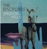 The Disciplines - Smoking Kills (CD)