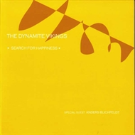 The Dynamite Vikings - Search For Happiness (CD)