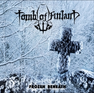 TOMB OF FINLAND -  Frozen Beneath (LP)