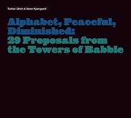 Torben Ulrich & Søren Kjærgaard - Alphabet, Peaceful, Diminished (CD)