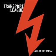 TRANSPORT LEAGUE - A Million Volt Scream (LP)