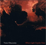 Twin Obscenity - Where Light Touches None (CD)