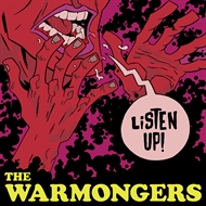 The Warmongers - Listen Up! (LP)