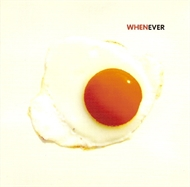 When - Whenever (CD)