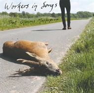 Workers In Songs - That Glorious Masterpiece  (CD)