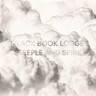 Black Book Lodge - Steeple & Spire (LP)