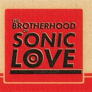 Brotherhood of Sonic Love - Brotherhood of Sonic Love (LP)