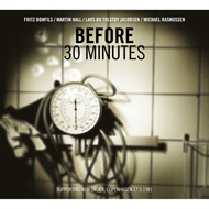 Before - 30 Minutes (CD)