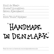 "Emil de Waal+ Gustaf Ljunggren And Søren Kjærgaard Feat. Elith ""Nulle"" Nykjær - Hand Made In Denmark (CD)"