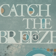 Catch The Breeze - Catch The Breeze (CD)