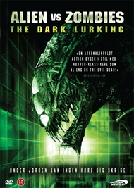 Alien vs. Zombies - The Dark Lurking (DVD)