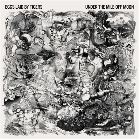 Eggs Laid By Tigers - Under The Mile Off Moon (LP)