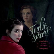 Elena Setien - Twelve Sisters (CD)