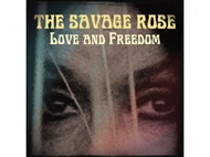 The Savage Rose - Love And Freedom (CD)