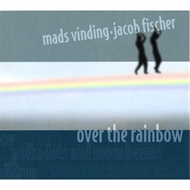 Mads Vinding & Jacob Fischer Duo - Over The Rainbow (CD)