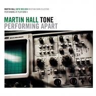 Martin Hall & Tone - Performing Apart (CD)